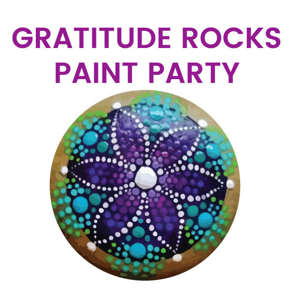 Gratitude Rocks Painting Party